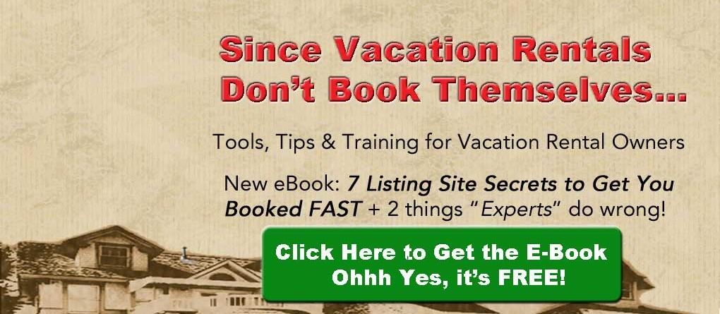 Vacation  Rental   Owner's   Guide