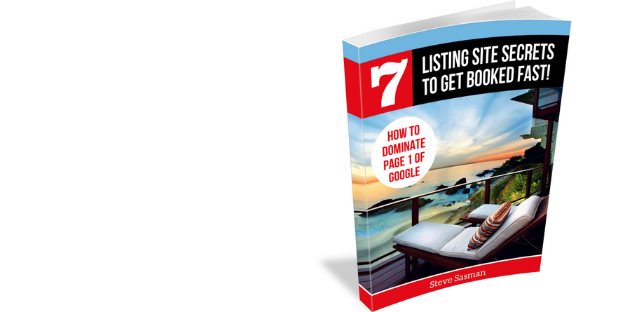 Vacation Rental Owner's Guide – The 7 Listing Site Secrets eBook